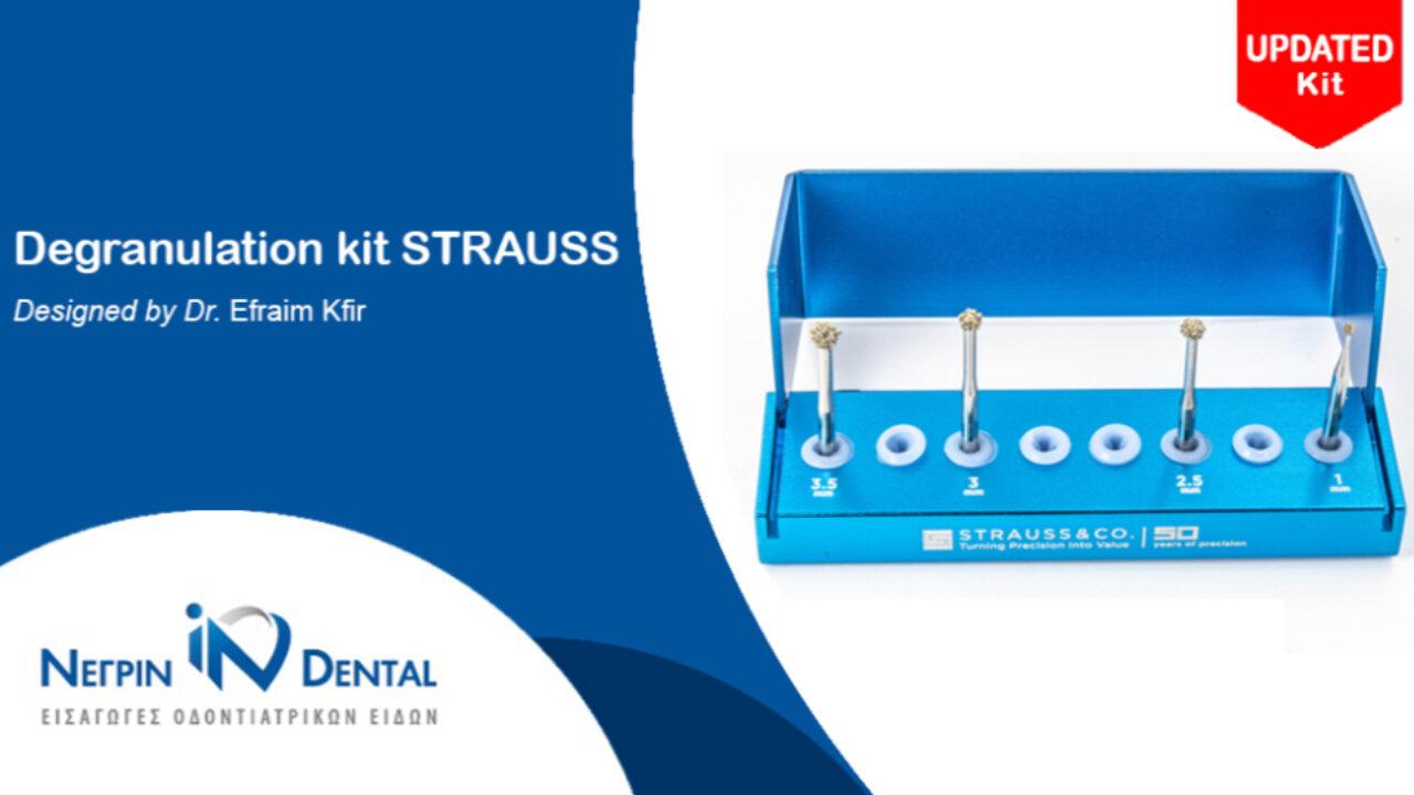 Strauss Degranulation kit Updated | ΝΕΓΡΙΝ ΙΝ Dental