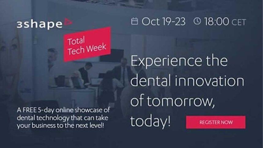 3Shape Total Tech Week 19-23/10: To μέλλον είναι τώρα!