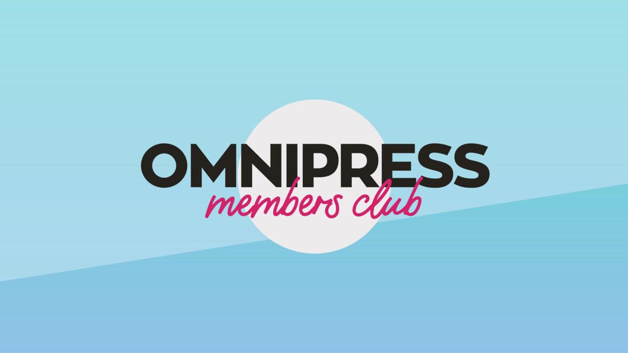 Οmnipress Members Club: H καραντίνα θέλει ενημέρωση, νέα γνώση και καλή παρέα